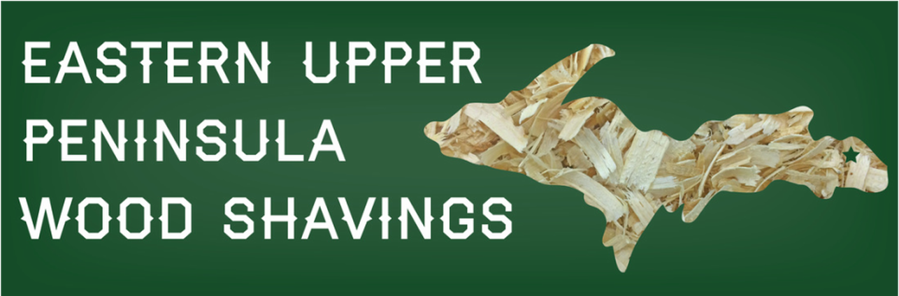 Our Product - EASTERN UPPER PENINSULA WOOD SHAVINGS
